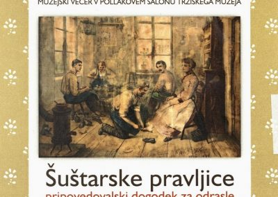 Tržiški muzej Muzejski večer pripovedovalski dogodek za odrasla, Šuštarske pravljice vabilo 3a