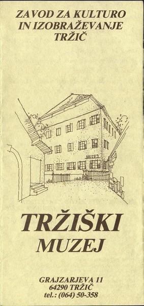 Tržiški muzej Zavod za kulturo in izobraževanje Tržič zloženka 3a